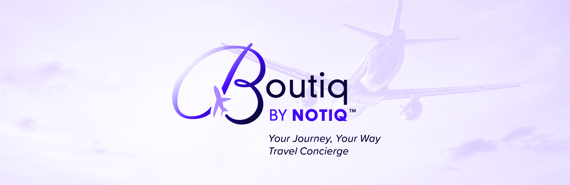 Boutiq by Notiq™ - Your Travel, Your Way Concierge Service